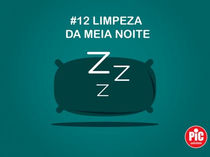 #12 LIMPEZAS DE MEIA-NOITE