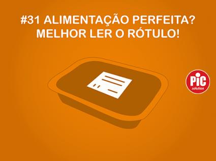 #31 ALIMENTAÇÃO PERFEITA? MELHOR LER O RÓTULO!