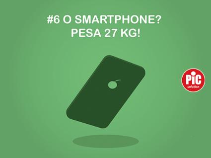 #6 O SMARTPHONE? PESA 27 KG!