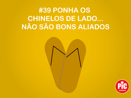 #39 PONHA OS CHINELOS DE LADO... NÃO SÃO BONS ALIADOS