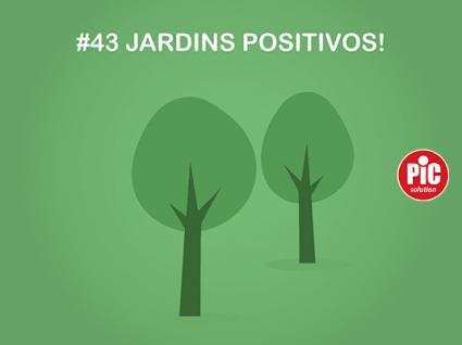 #43 JARDINS POSITIVOS
