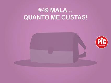 #49 MALA...QUANTO ME CUSTAS!