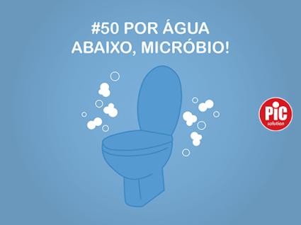 #50 POR ÁGUA ABAIXO, MICRÓBIO!