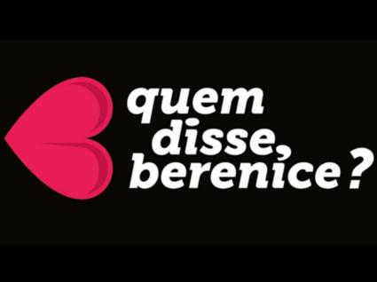 """""""Quem disse, Berenice?"""" a nova marca do grupo Boticário"""